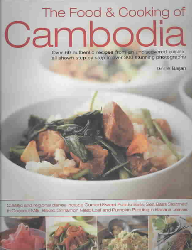 The Food & Cooking of Cambodia By Basan, Ghillie/ Brigdale, Martin (PHT)